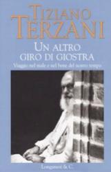 """Rubrica libro del mese """"un altro giro di giostra""""  di T. Terzani"""