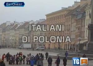 RAI Estovest –  Italiani di Polonia