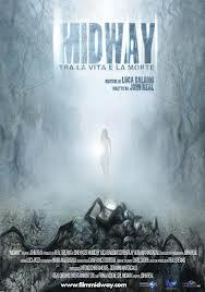 """""""MIDWAY – TRA LA VITA E LA MORTE"""". IL NUOVO THRILLER DIRETTO DA ITALIANO JOHN REAL, IL MIGLIOR REGISTA RIVELAZIONE 2012, DALL'11 APRILE AL CINEMA"""