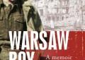 Libri: arriva 'Il ragazzo di Varsavia' di Andrew Borowiec