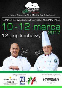 """XII Ogólnopolski Konkurs Włoskiej Sztuki Kulinarnej """"Arte Culinaria Italiana"""" 10-11 marca 2017"""