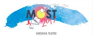 MOST 2017: tutto pronto per la rassegna artistica italo-polacca