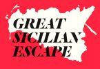 The Great Sicilian Escape