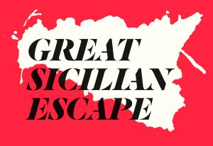 The Great Sicilian Escape