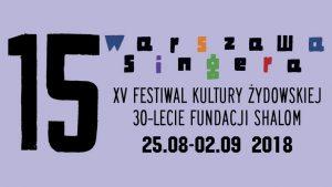 "Polonia Oggi: XV Festival ""Warszawa Singera"" a Varsavia"